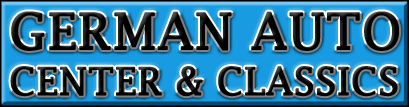 German Auto Center and Classics, Inc. - German Vehicle Auto Repair in South Gate, CA -(562) 259-9868